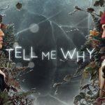 """X019: Annunciato """"Tell Me Why"""" dagli autori di Life is Strange 2"""