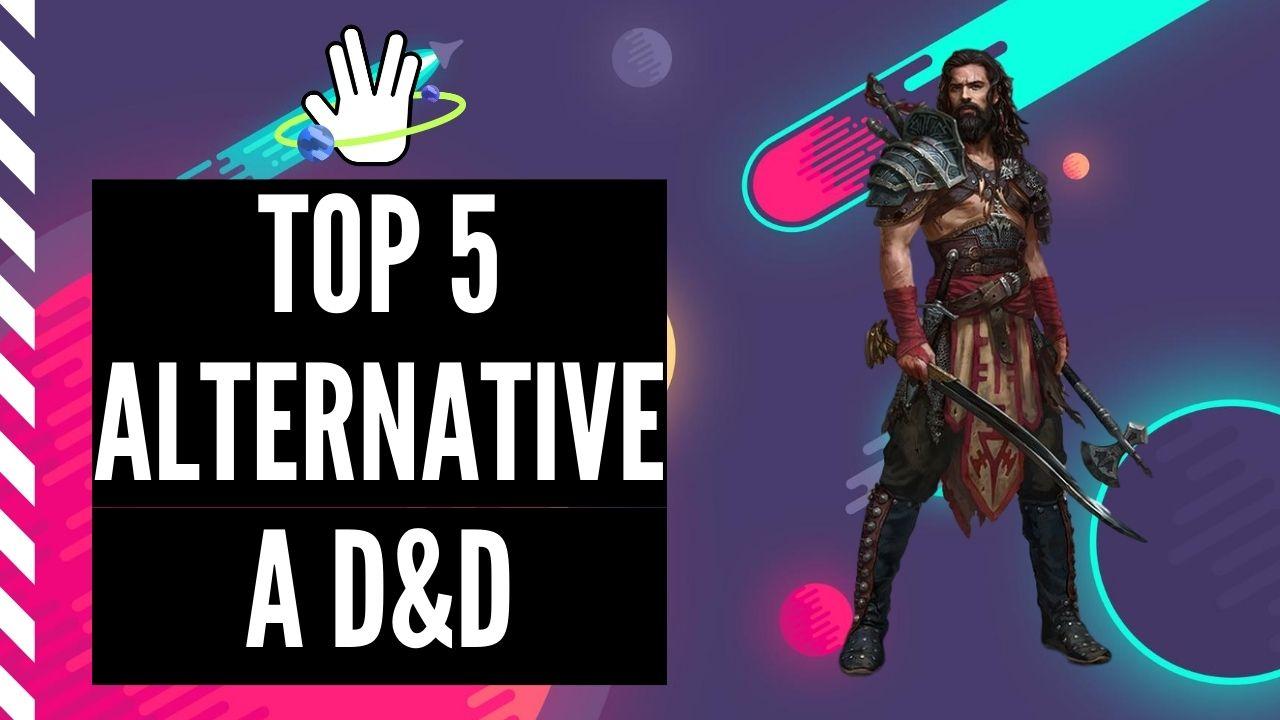 Top 5 giochi di ruolo alternativi a Dungeons and Dragons 1