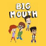 Big Mouth 4