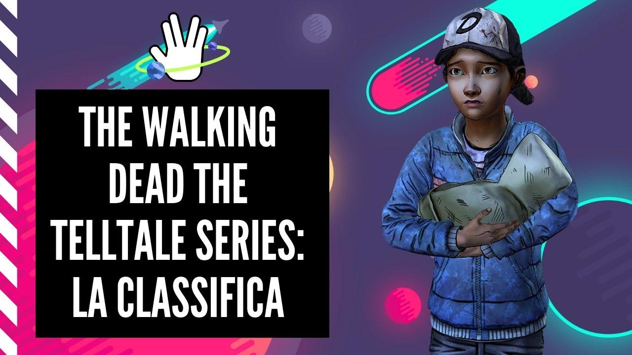 The Walking Dead The Telltale Series: classifica dal peggiore al migliore 1